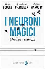 neuroni magici, musica e cervello