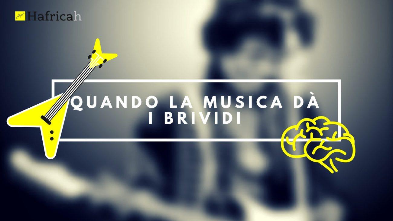 musica dà i brividi